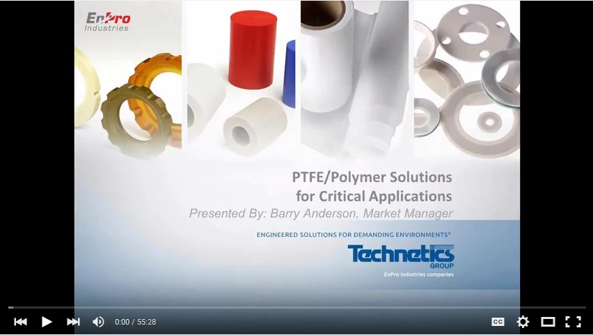 Webinar: PTFE/Polymer Solutions for Critical Applications